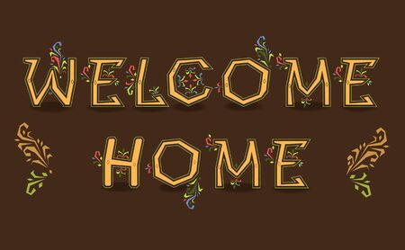 welcome home: Inscription Welcome Home. Delicate letters with floral pattern.