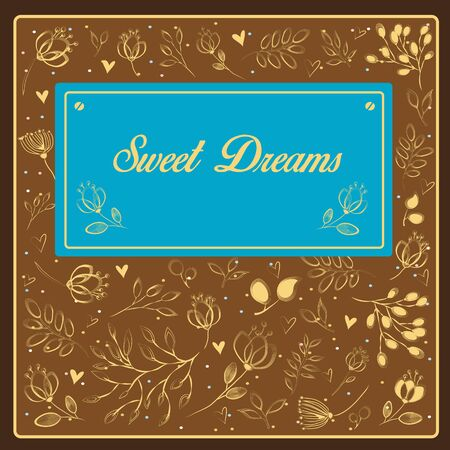 sweet dreams: Sweet dreams inscription with floral background