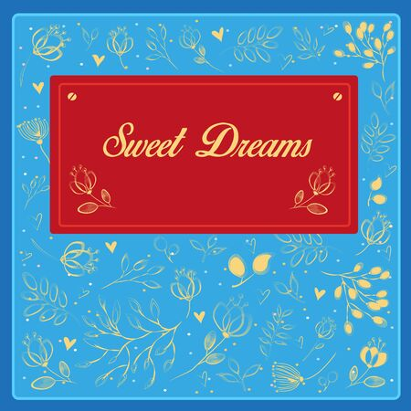 sweet dreams: Sweet dreams inscription with floral background. Vector Illustration