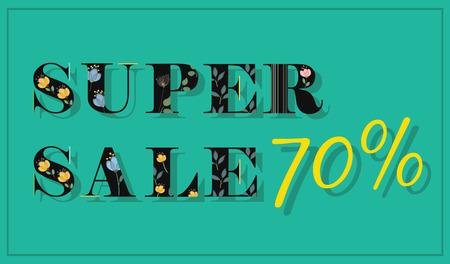 floral letters: Inscription Super Sale 70 percent. Black floral letters. Illustration.