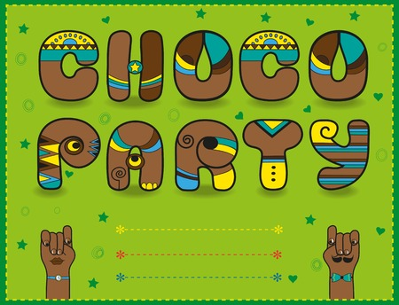 choco: Inscription Choco Party. Funny brown Letters with bright parts.