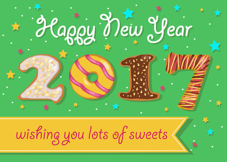 wishing card: Happy New Year 2017. Wishing you lots of sweets. Colorful donuts font. Green background with confetti stars. Greeting card. Yellow banner for custom text. Years specific. Vector illustration.