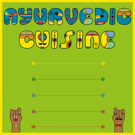 Inscription Ayurvedic Cuisine. Menu card. Artistic font. Green background with place for custom text. Cartoon hands looking at each other. illustration