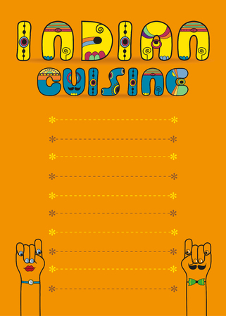 Indian cuisine. Inscription by artistic font. Yellow and blue letters with indian decor. Orange background with place for custom text. Cartoon hands looking at each other. Menu card Banco de Imagens - 72715642