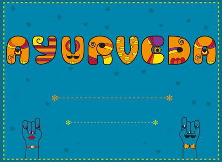 Inscription Ayurveda. Artistic font. Invitation card. Funny orange Letters with blue background. Cartoon hands looking at each other. Place for custom text. Illustration.