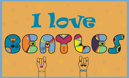 Inscription I love Beatles. Colorful vintage font. Funny Letters. Cartoon hands looking at each other. Illustration.