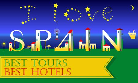 I love Spain Inscription. Best tours. Best hotels. Holiday houses Font. Buildings as letters on the beach. Yellow banner. Illustration.