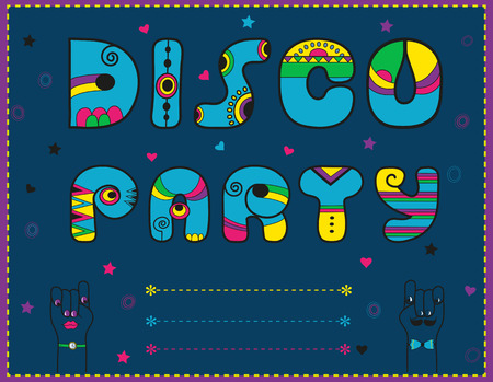 Inscription Disco Party. Invitation to party. Funny blue font. Letters with bright decor. Cartoon hands looking at each other. Place for custom text. illustration.