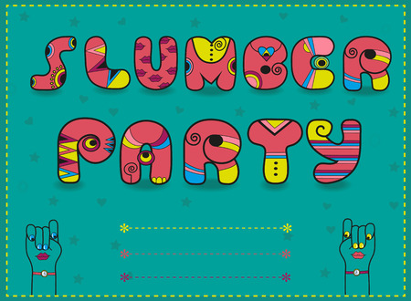 Inscription Slumber Party. Invitation to party. Funny pink Letters with bright parts. Artistic unusual font. Cartoon hands looking at each other. Place for custom text. illustration.