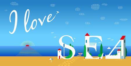 Inscription I love sea. Artistic font. Summer card. Cute white houses on the coast. Plane in the sky. Illustration.