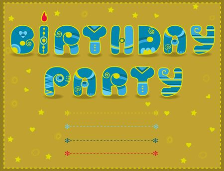 Inscription Birthday Party. Artistic font. Invitation to party. Funny blue and yellow Letters. Icelandic decor. Place for custom text. Illustration.