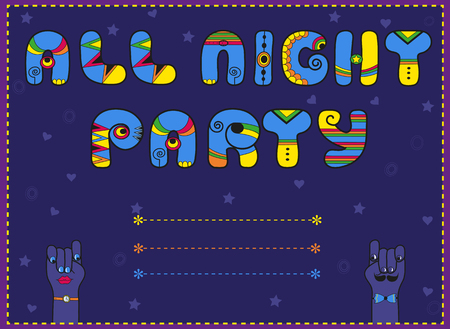 Inscription All Night Party. Funny invitation. Vintage card. Blue and yellow letters. Cartoon hands looking at each other. Blue stars and hearts. Place for custom text. Illustration.