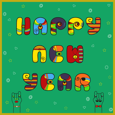 New year card with text by colorful artistic font. Happy new year. Green background. Cartoon hands looking at each other. Vintage letters