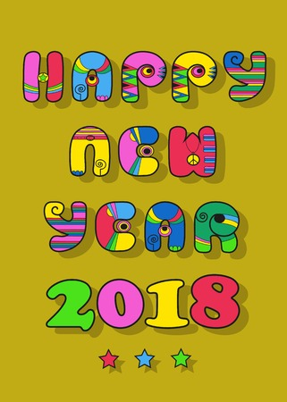 Happy New Year 2018. Artistic disco font. Vector Illustration