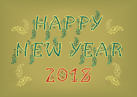 Happy New Year 2018. Folk geometric artistic font. Yellow letters with green decor. Red numerals. Vector Illustration