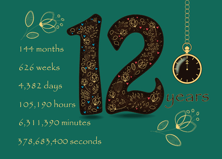 Number Twelve with yellow floral decor and hearts. Years break down into months, weeks, days, hours, minutes and seconds. Two big graceful flowers. Pocket watch shows 12 oclock. Vector Illustration