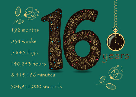 Artistic brown number Sixteen with yellow floral decor and hearts. Years break down into months, weeks, days, hours, minutes and seconds. Two big graceful flowers. Pocket watch shows Four o'clock