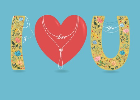 I Love You. Big Red Heart and Yellow Letters - I and U. Country floral decor - watercolor flowers, plants and small hearts. Pearl collars with texts as pendants. Blue background. Illustration