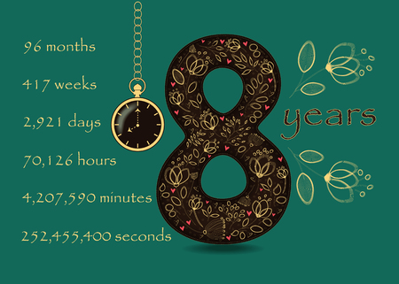 Number Eight with yellow floral decor and red hearts. Years break down into months, weeks, days, hours, minutes and seconds. Two big graceful flowers. Pocket watch shows 8 oclock. Illustration