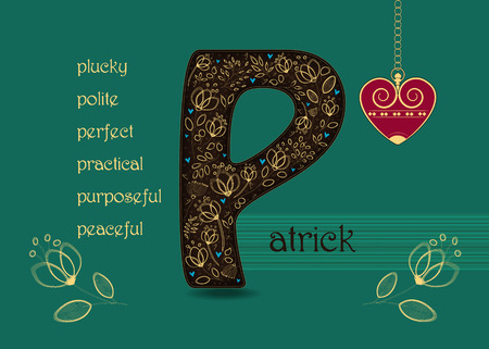 Name Day Card for Patrick. Artistic brown letter P with golden floral decor. Vintage red heart with chain. Words begining with the letter P - plucky, polite, perfect, practical, peaceful, purposeful