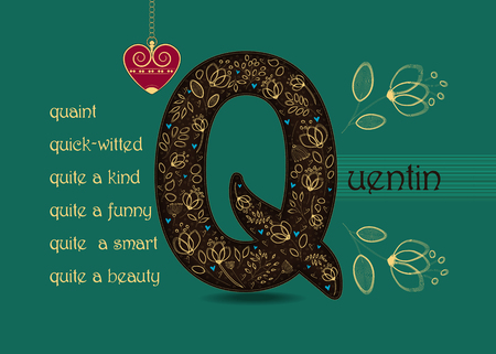 Name Day Card for Quentin. Artistic brown letter Q with golden floral decor. Vintage red heart with chain. Words begining with the letter Q - quick-witted, quaint, quite a beauty, funny, smart, kind Illustration