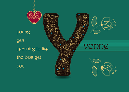 Name Day Card for Yvonne. Artistic brown letter Y with golden floral decor. Vintage red heart with chain. Words begining with the letter Y - you, young, yes, the best yet, yearning to live