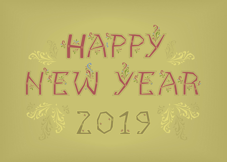 Red text Happy New Year and Green Number 2019. Artistic font with folk botanical decor.