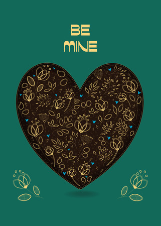 Valentine Card. Big brown Heart with floral decor - graceful yellow golden flowers and small blue hearts. Yellow text Be Mine. Vector Illustration