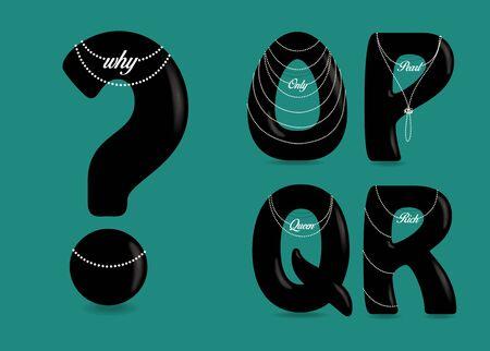 Set of Black Symbols - O, P, Q, R, Question Mark. Black artistic font with bulk forms, mat glares, texts and Pearl Necklaces. Illustration Reklamní fotografie - 132035557