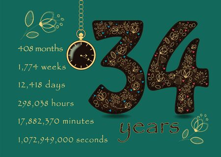 Brown number Thirty Four with golden floral decor and hearts. Years break down into months, weeks, days, hours, minutes and seconds. Pocket watch shows twenty past three oclock. Anniversary Card