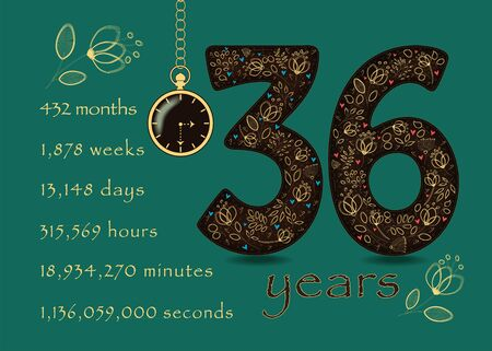 Brown number Thirty Six with golden floral decor and hearts. Years break down into months, weeks, days, hours, minutes and seconds. Pocket watch shows half past three o'clock. Anniversary Card. Vector