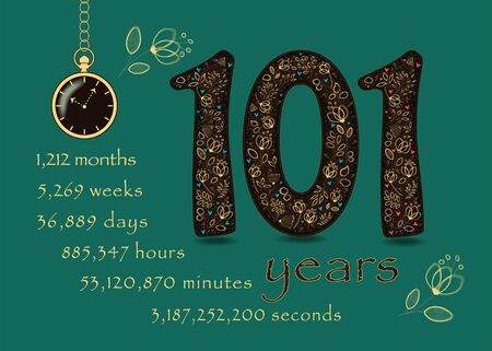Brown number One Hundred and One with golden floral decor and hearts. Years break down into months, weeks, days, hours, minutes and seconds. Pocket watch shows five past ten o'clock. Anniversary Card