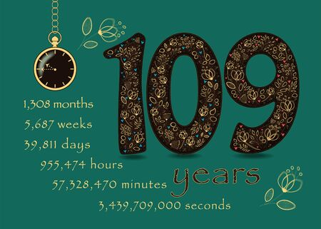 Brown number One Hundred and Nine with golden floral decor and hearts. Years break down into months, weeks, days, hours, minutes and seconds. Pocket watch shows quarter to eleven o'clock. Vector
