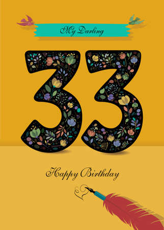 Black Number 33 with floral decor - bright flowers and plants. Blue bunner with birds and inscription My Darling. Red pen with handwriting signature of Heart and text Happy Birthday. Yellow background