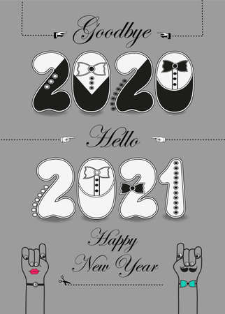 Goodbye 2020. Hello 2021. Happy New Year. Artistic numbers with tuxedos, ties and buttons, black texts and scissors. Cartoon male and female hands looking at each other. Gray background. Illustration
