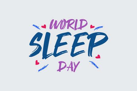 World Sleep Day Vector brush typography Design Illustration. Love sleep and healthy lifestyle. Sleep quota poster, banner, blog post, social media post, and a notice of sleep day celebration of global