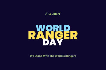 World Ranger Day typography text. WORLD RANGER DAY Concept. We stand with the world's rangers. Vetores