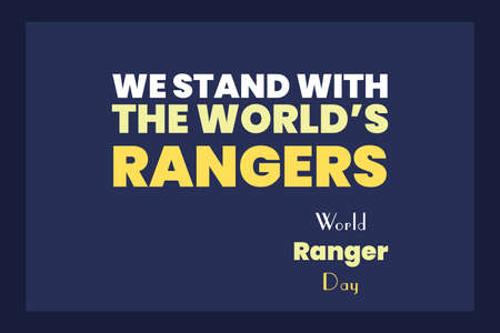 We Stand with the World's Rangers. World Ranger Day. Vetores