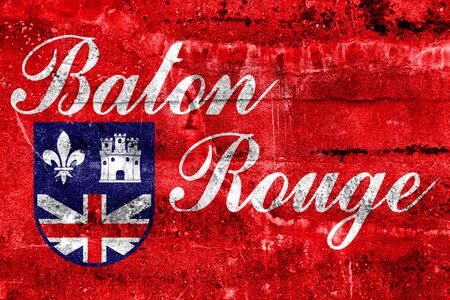 baton rouge: Flag of Baton Rouge, Louisiana, painted on dirty wall. Vintage and old look.