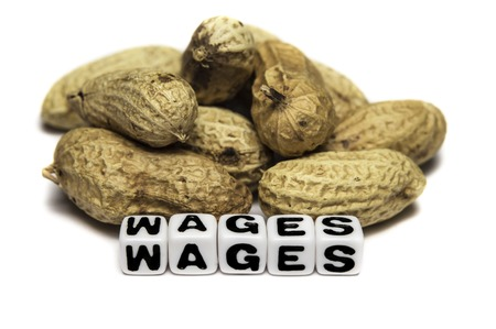 discontent: Poor wages in terms of peanuts.