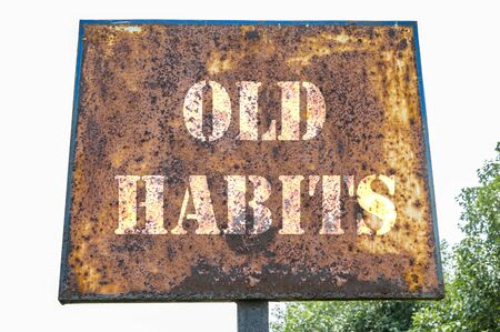 habbit: Old habbit message on the board.