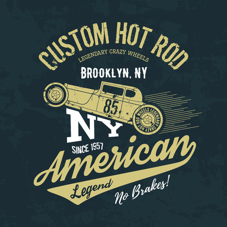 hot: Vintage American hot rod old grunge effect tee print vector design illustration. Premium quality superior retro car logo concept. NY shabby t-shirt emblem.