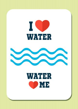 yoy: I love water. Water loves me. Retro poster with text, hearts and waves. Vector illustration.