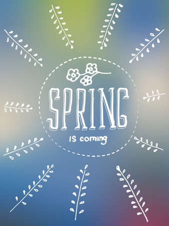 white bacground: Lettering spring is coming on blurred background. Branch with leaves and flowers. Hand drown illustration. Illustration