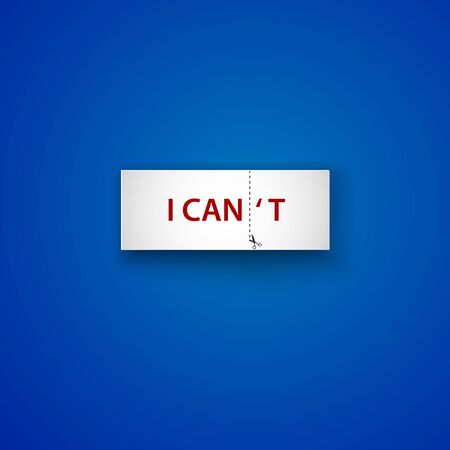 cut line: I cant and i can motivation lettering. Paper label. Cut Line With Scissors on blue background.
