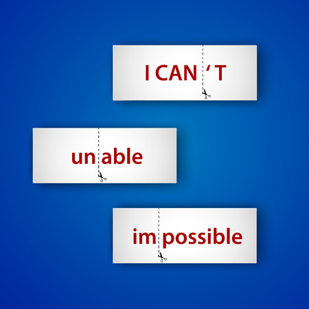 cant: Motivation lettering. I cant, unable, impossible and i can, able, possible. Paper label. Cut Line With Scissors on blue background. Vector background. Illustration