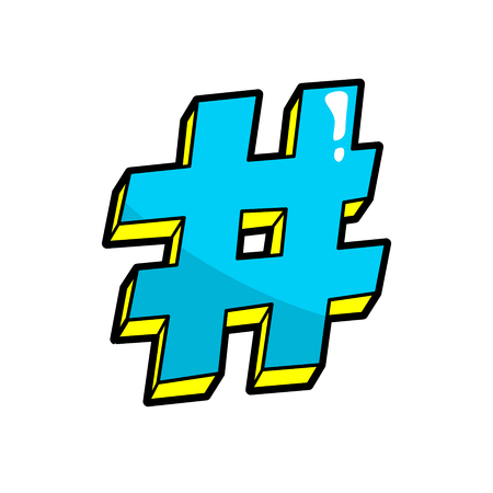 Hashtag. Pop art cool sticker, patch. Hash tag, Twitter, social media, instagram, facebook, number, Pound sign isolated on white. Sending sharing post. Fashion 80s-90s retro style. Illustration