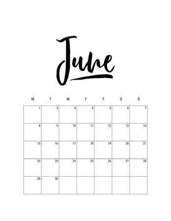 2020 June month. Wall calendar desk planner, weeks start on Monday. Hand drawn lettering font. Letter print size. Vector Black white monochrome template, minimalist scandinavian design organizer