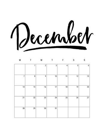 2020 December month. Wall calendar desk planner, weeks start on Monday. Hand drawn lettering font. Letter print size. Vector Black white monochrome template, minimalist scandinavian design organizer