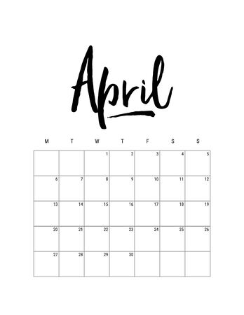 2020 April month. Wall calendar desk planner, weeks start on Monday. Hand drawn lettering font. Letter print size. Vector Black white monochrome template, minimalist scandinavian design organizer